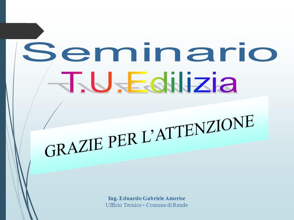 Ing. Eduardo Gabriele Amerise Ufficio Tecnico - Comune di Rende