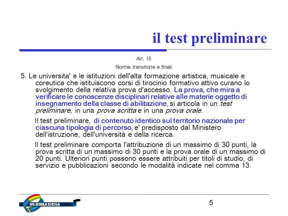 5 il test preliminare Art. 15 Norme transitorie e finali 5.