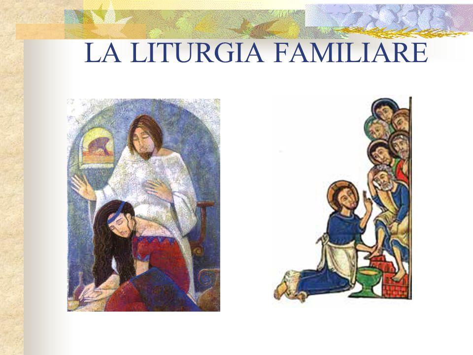 LA LITURGIA FAMILIARE