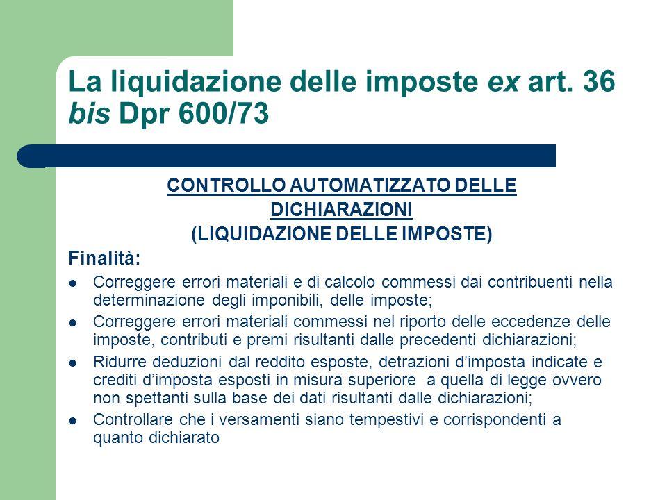 La liquidazione delle imposte ex art.