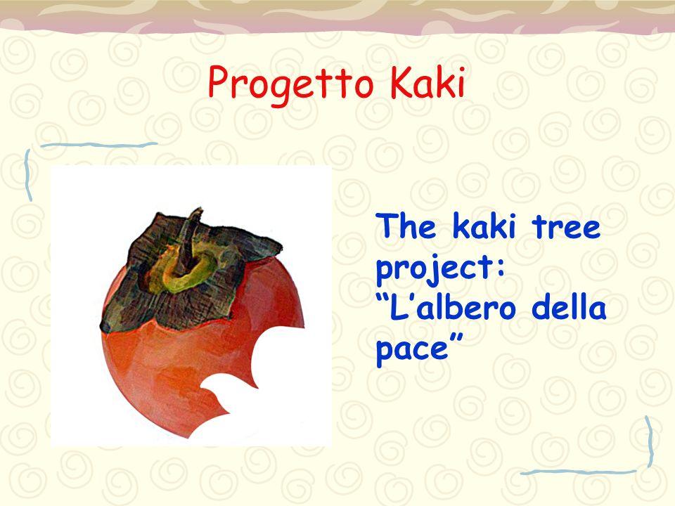 """Progetto Kaki The kaki tree project: """"L'albero della pace"""""""