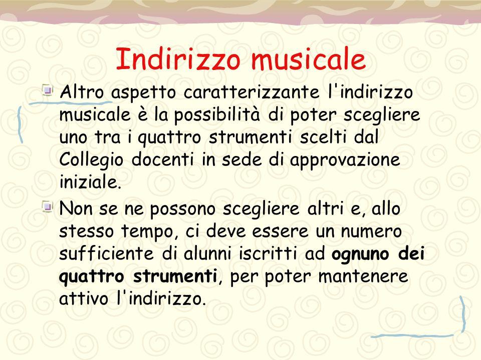 Indirizzo musicale Altro aspetto caratterizzante l'indirizzo musicale è la possibilità di poter scegliere uno tra i quattro strumenti scelti dal Colle