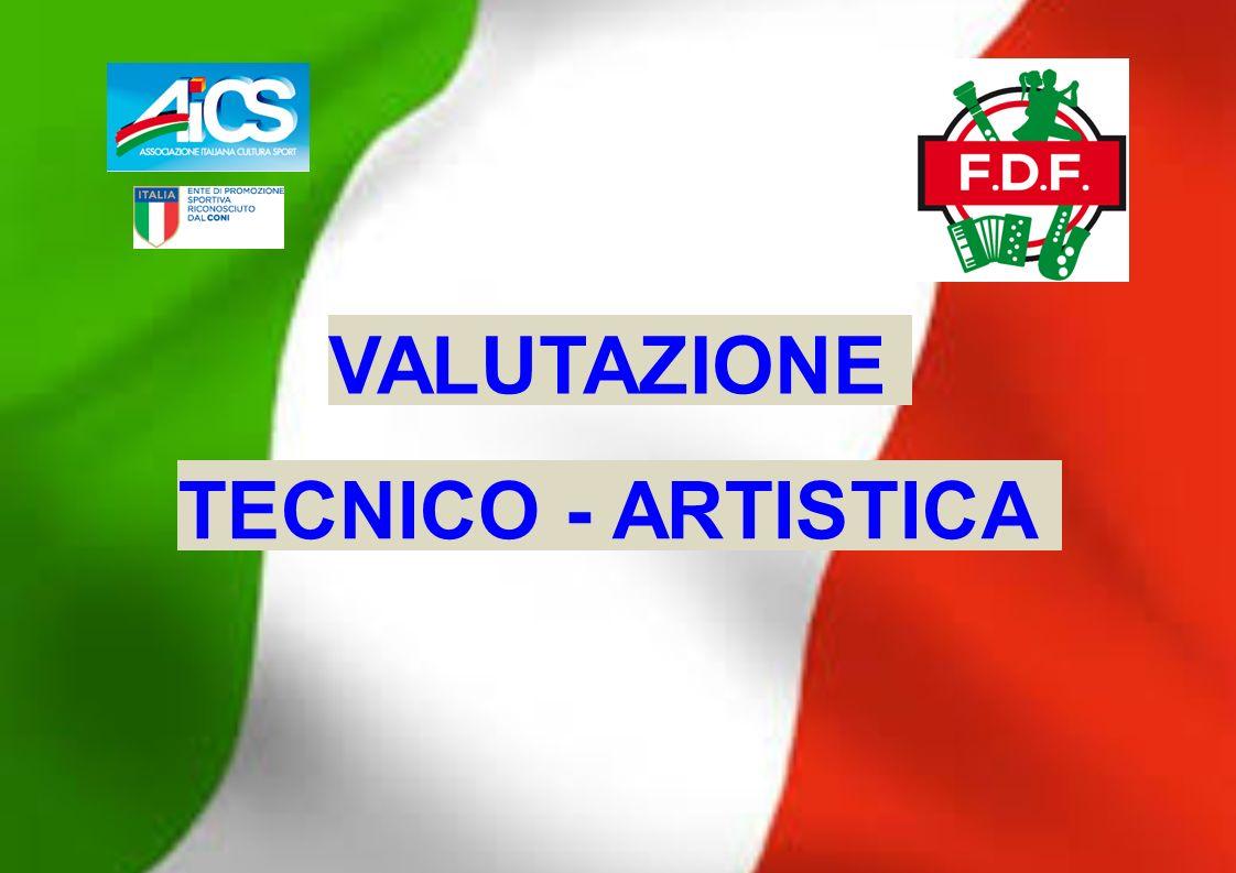 VALUTAZIONE TECNICO - ARTISTICA