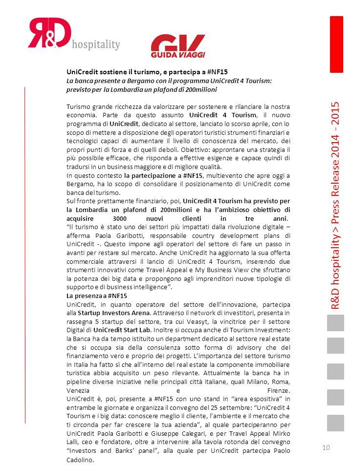 R&D hospitality > Press Release 2014 - 2015 UniCredit sostiene il turismo, e partecipa a #NF15 La banca presente a Bergamo con il programma UniCredit