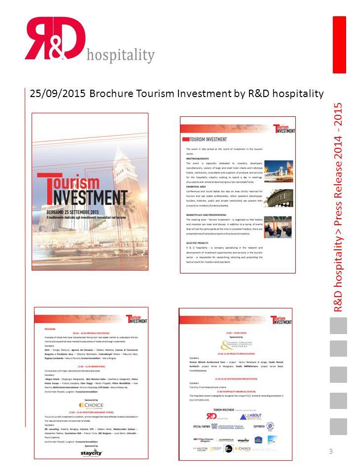 R&D hospitality > Press Release 2014 - 2015 10 Settembre 2015 www.rdhospitality.it A NF15 il settore alberghiero fa networking Presentare e promuovere i progetti alberghieri con un attento lavoro di selezione ad un parterre di operatori dai diversi profili .