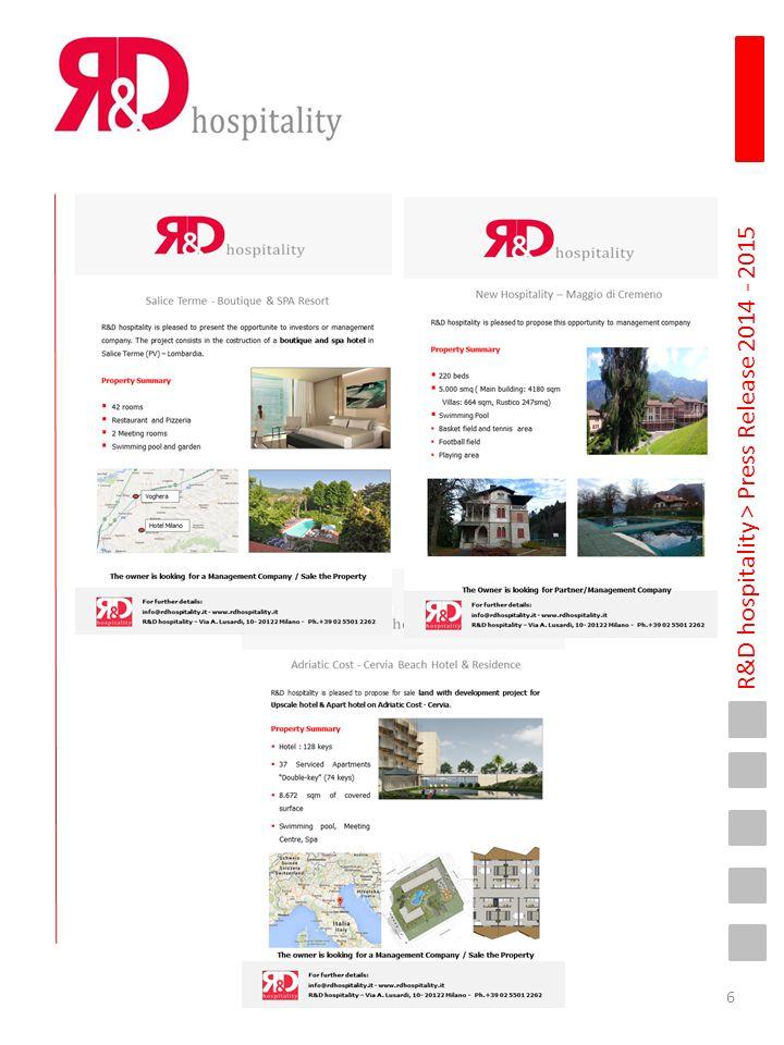 R&D hospitality > Press Release 2014 - 2015 Gli spazi per una crescita della ricettività a Milano e provincia ci sono, ma frenati da tanti ostacoli.