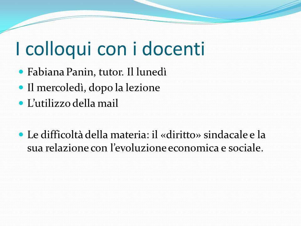 I colloqui con i docenti Fabiana Panin, tutor.