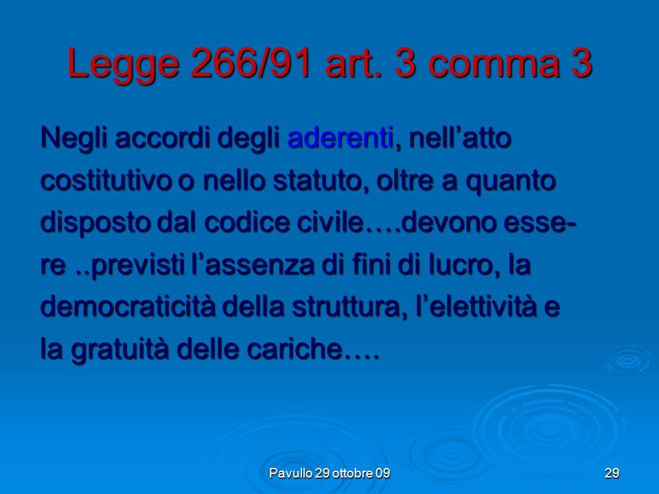 Pavullo 29 ottobre 0928 Legge 266/91 art.