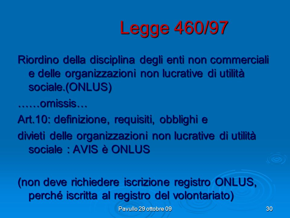 Pavullo 29 ottobre 0929 Legge 266/91 art.