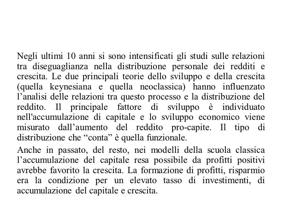 Negli ultimi 10 anni si sono intensificati gli studi sulle relazioni tra diseguaglianza nella distribuzione personale dei redditi e crescita. Le due p