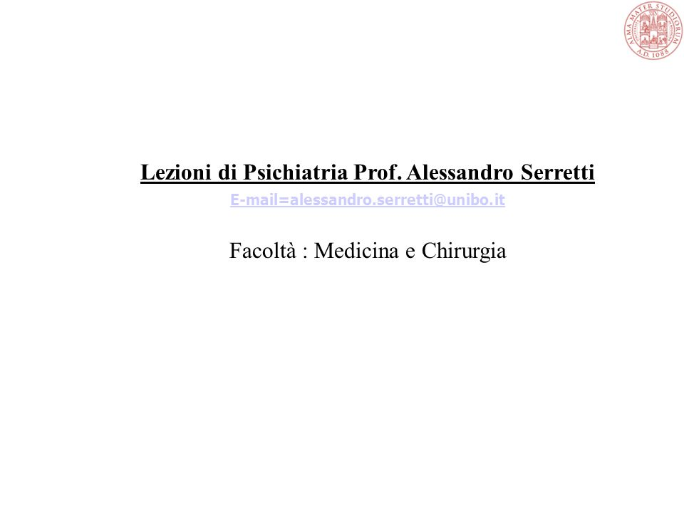 Lezioni di Psichiatria Prof.