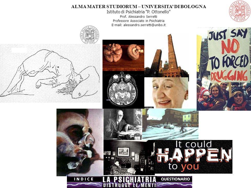 ALMA MATER STUDIORUM – UNIVERSITA' DI BOLOGNA Istituto di Psichiatria P.
