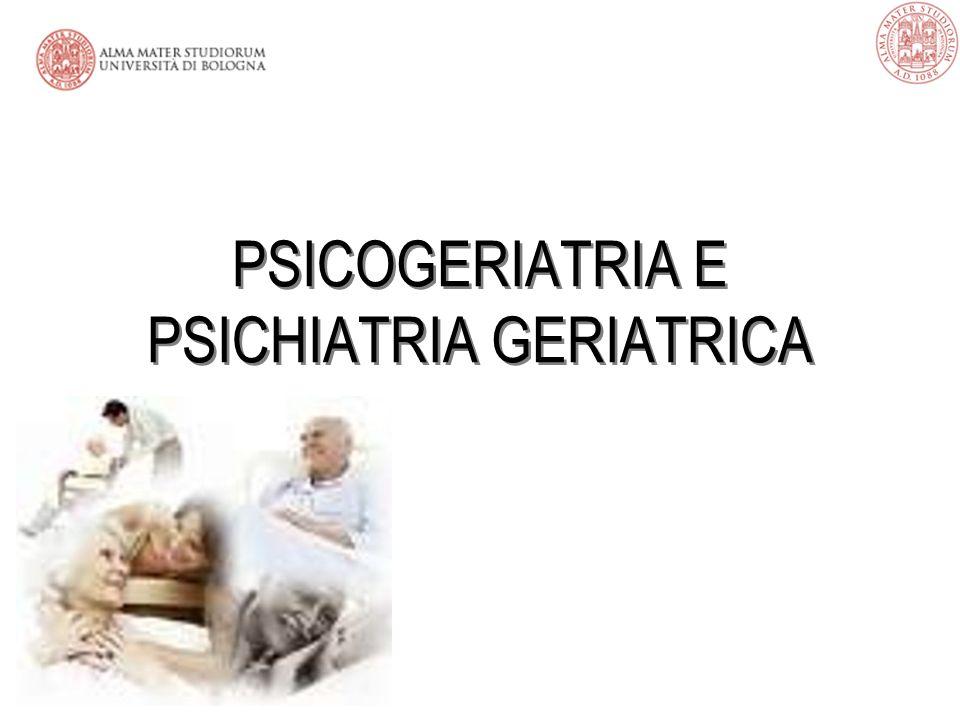 PSICOGERIATRIA E PSICHIATRIA GERIATRICA