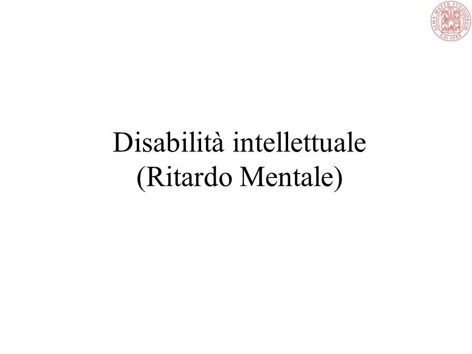 Disabilità intellettuale (Ritardo Mentale)