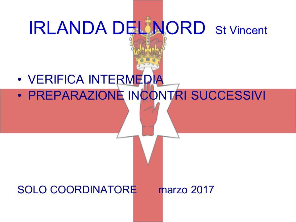 IRLANDA DEL NORD St Vincent VERIFICA INTERMEDIA PREPARAZIONE INCONTRI SUCCESSIVI SOLO COORDINATORE marzo 2017