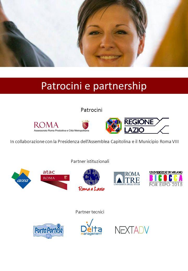 Patrocini e partnership Patrocini In collaborazione con la Presidenza dell'Assemblea Capitolina e il Municipio Roma VIII Partner istituzionali Partner tecnici
