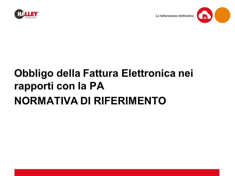 PA e fornitori sono tenuti ad assicurare la conservazione delle fatture elettroniche in modalità elettronica ALLEGATO C: INDICAZIONI IN MERITO ALLA CONSERVAZIONE