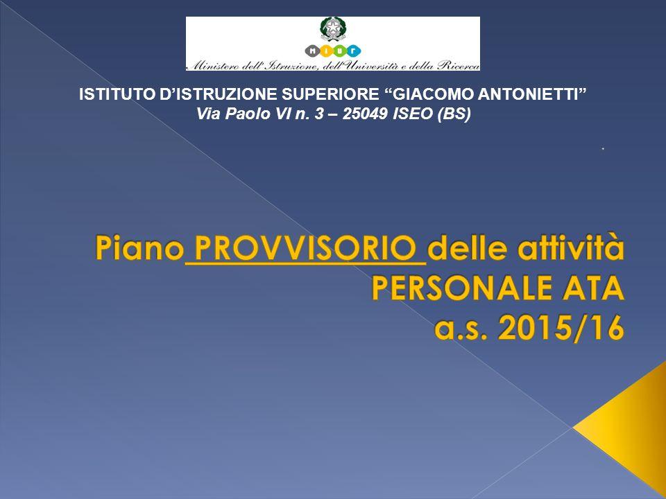 ISTITUTO D'ISTRUZIONE SUPERIORE GIACOMO ANTONIETTI Via Paolo VI n. 3 – 25049 ISEO (BS)