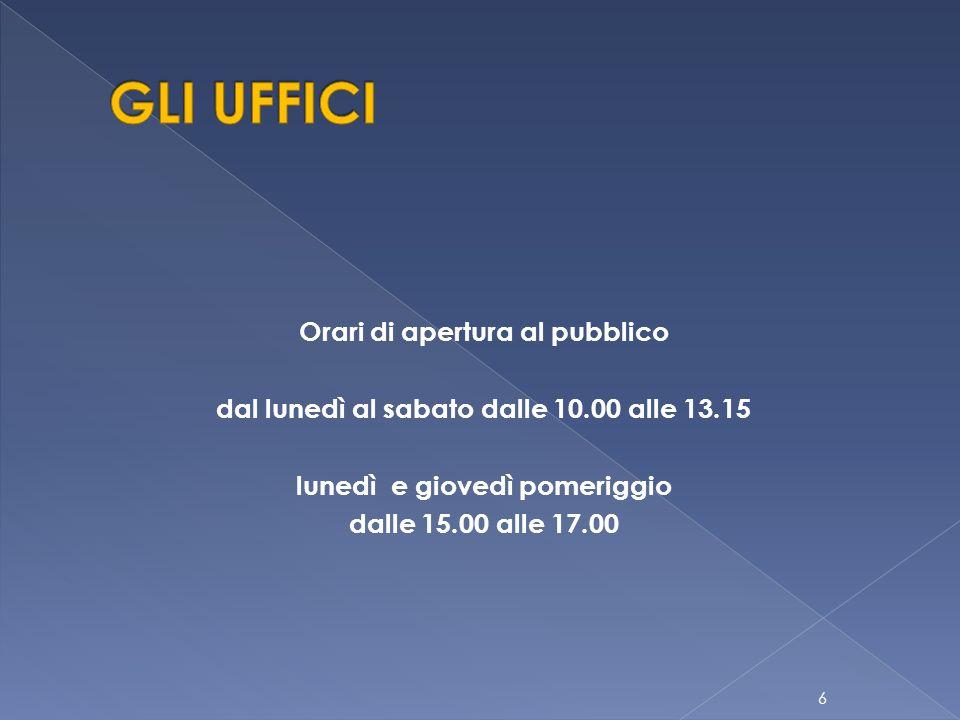 Orari di apertura al pubblico dal lunedì al sabato dalle 10.00 alle 13.15 lunedì e giovedì pomeriggio dalle 15.00 alle 17.00 6
