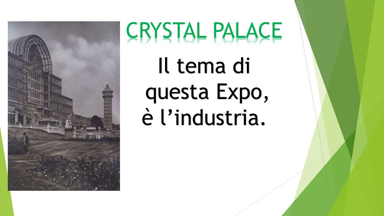 Il tema di questa Expo, questa Expo, è l'industria.
