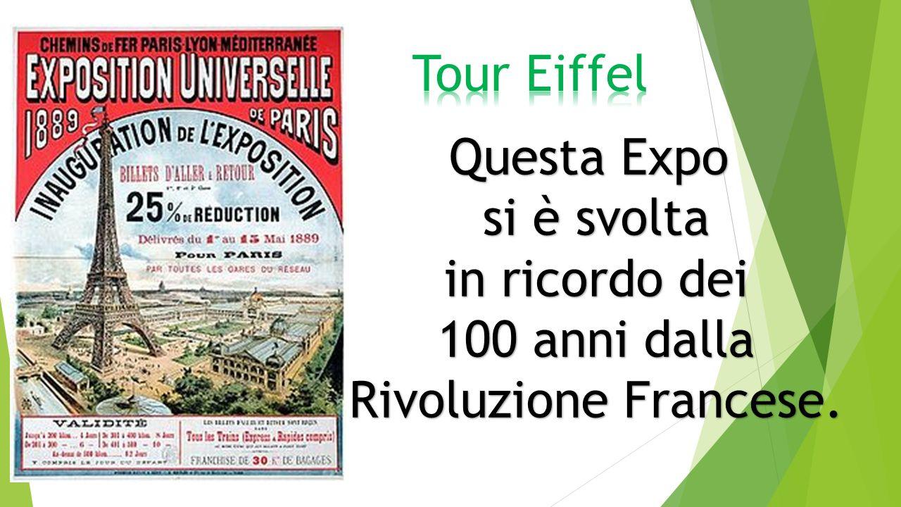Questa Expo si è svolta in ricordo dei 100 anni dalla 100 anni dalla Rivoluzione Francese.