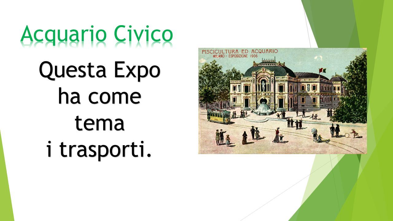 Questa Expo ha come tema i trasporti.