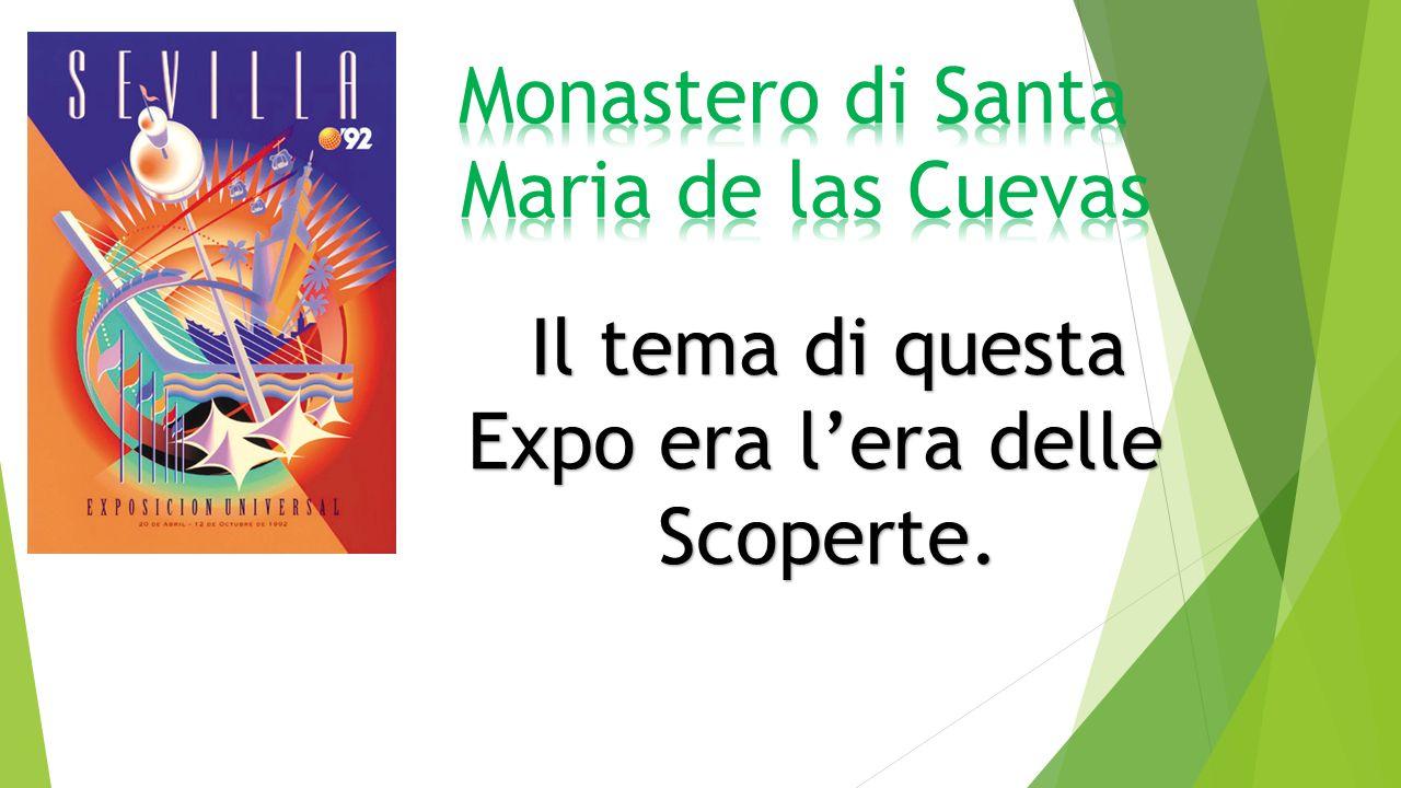 Il tema di questa Expo era l'era delle Scoperte.