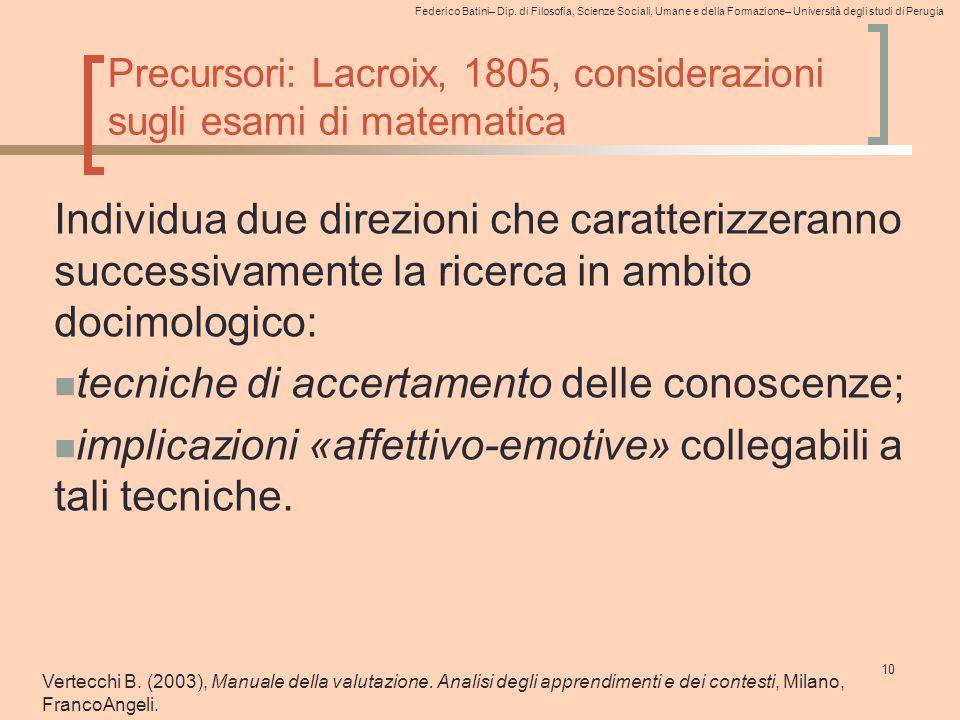 Federico Batini– Dip. di Filosofia, Scienze Sociali, Umane e della Formazione– Università degli studi di Perugia Precursori: Lacroix, 1805, consideraz