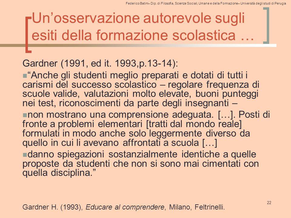 Federico Batini– Dip. di Filosofia, Scienze Sociali, Umane e della Formazione– Università degli studi di Perugia 22 Un'osservazione autorevole sugli e