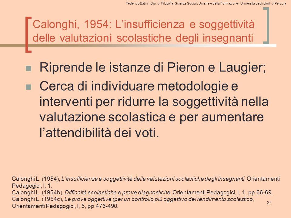 Federico Batini– Dip. di Filosofia, Scienze Sociali, Umane e della Formazione– Università degli studi di Perugia Calonghi, 1954: L'insufficienza e sog