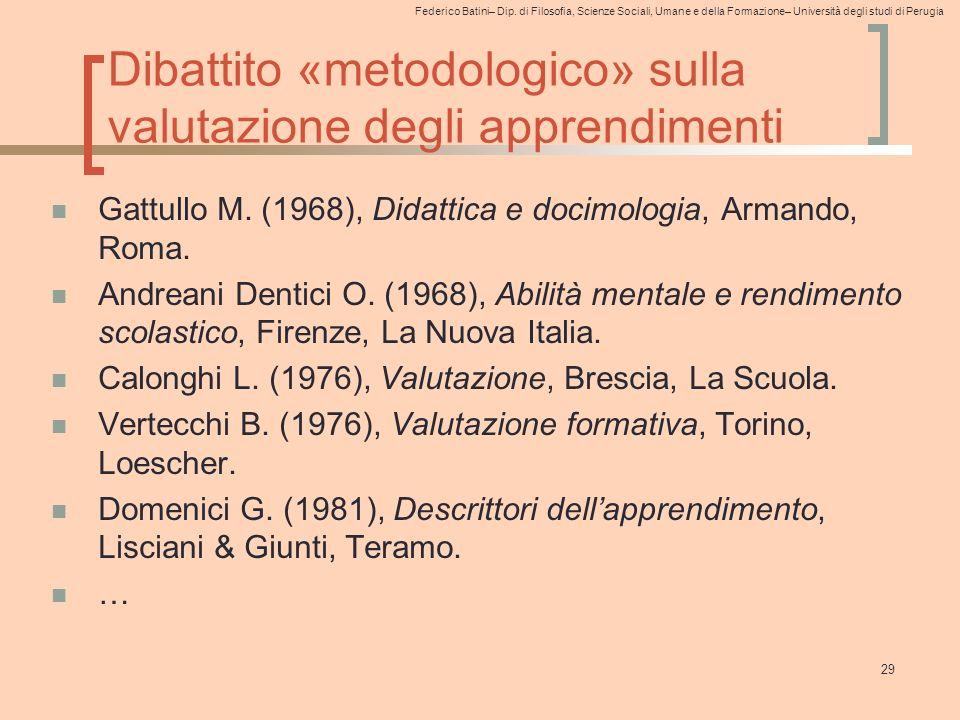Federico Batini– Dip. di Filosofia, Scienze Sociali, Umane e della Formazione– Università degli studi di Perugia Dibattito «metodologico» sulla valuta