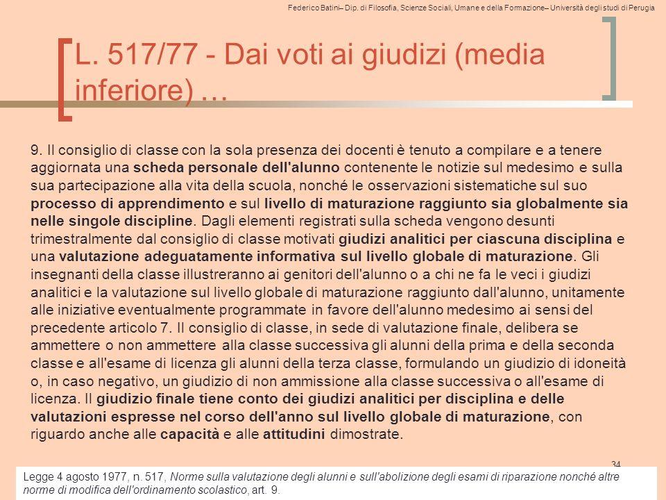 Federico Batini– Dip. di Filosofia, Scienze Sociali, Umane e della Formazione– Università degli studi di Perugia L. 517/77 - Dai voti ai giudizi (medi