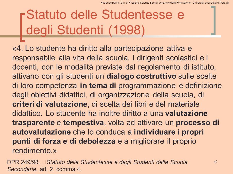Federico Batini– Dip. di Filosofia, Scienze Sociali, Umane e della Formazione– Università degli studi di Perugia Statuto delle Studentesse e degli Stu
