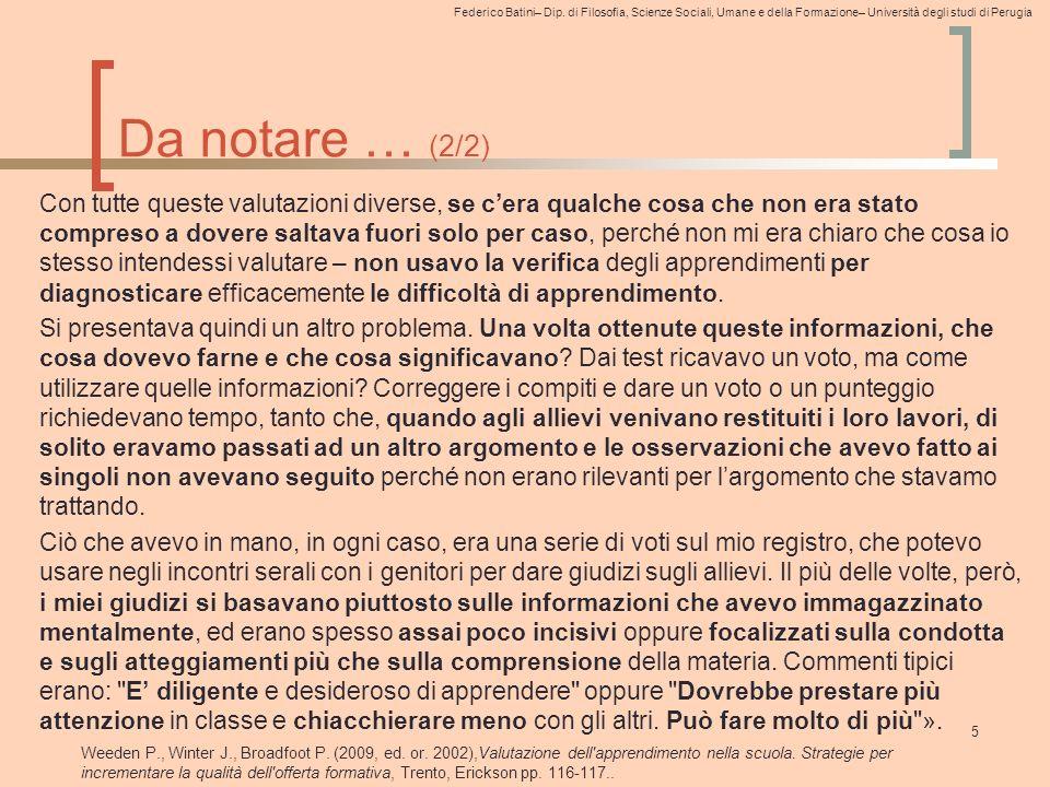 Federico Batini– Dip. di Filosofia, Scienze Sociali, Umane e della Formazione– Università degli studi di Perugia Da notare … (2/2) Con tutte queste va