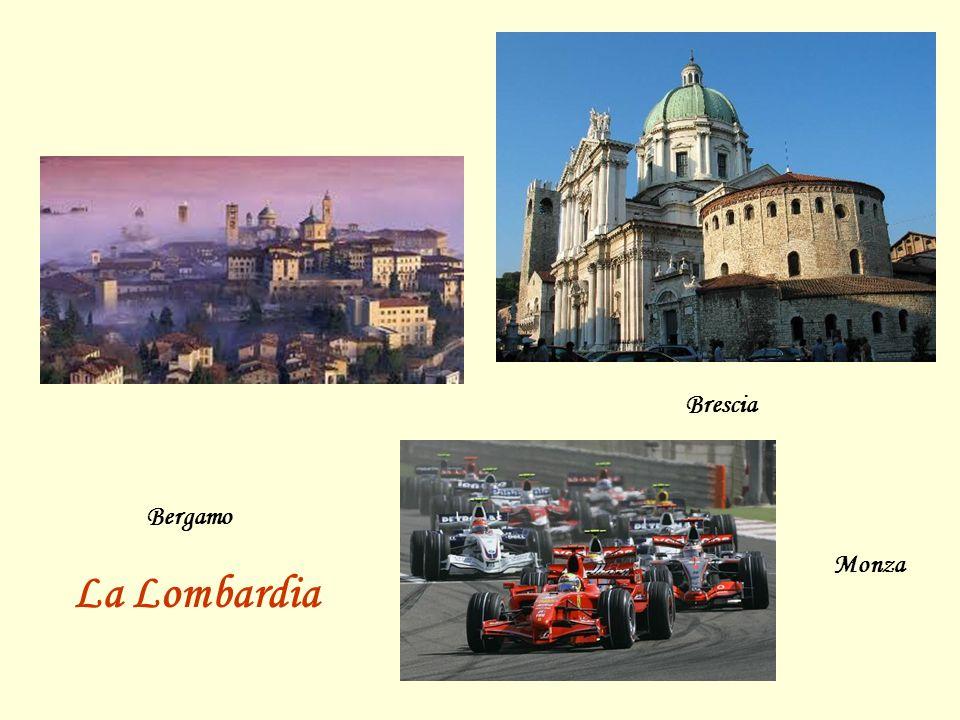 Bergamo Brescia Monza La Lombardia