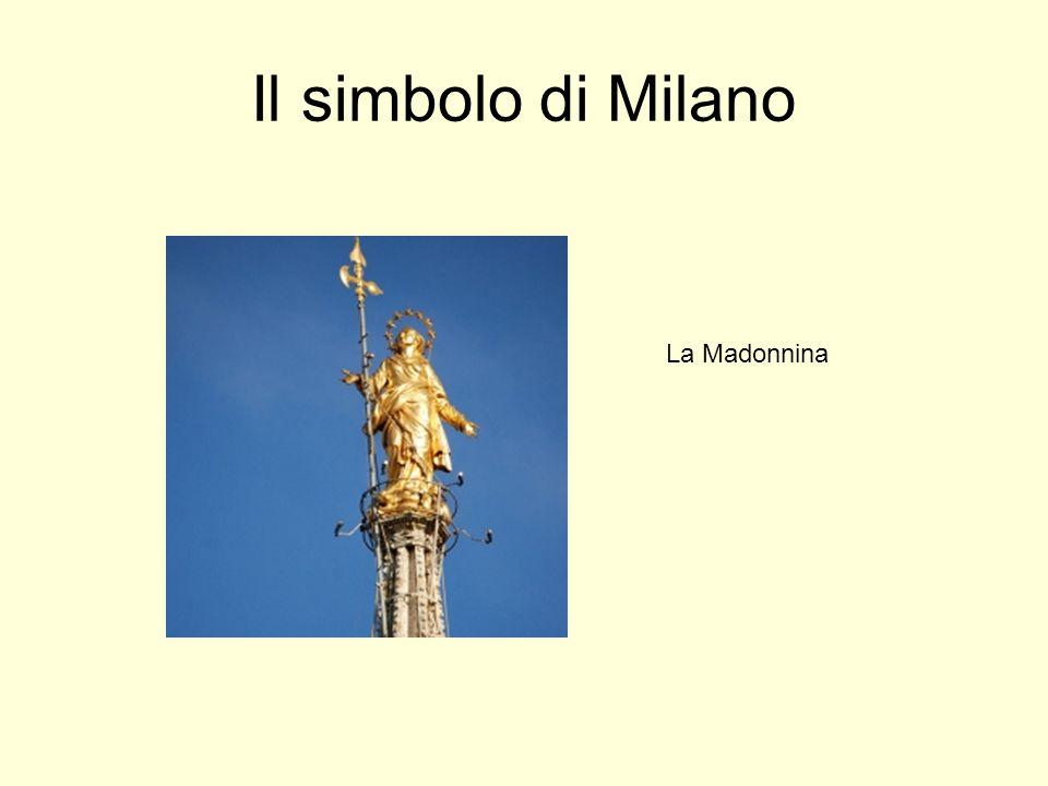 Il simbolo di Milano La Madonnina