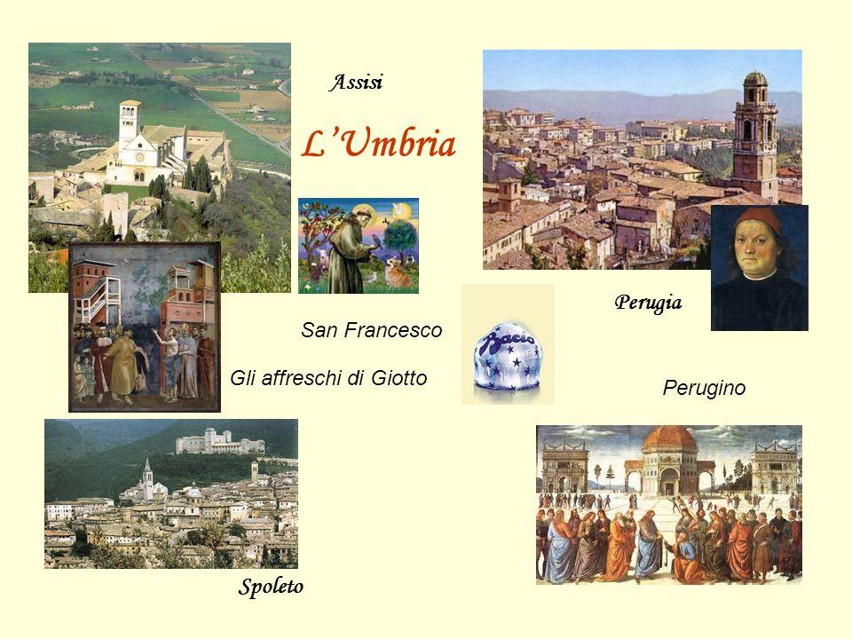 Perugia Assisi Spoleto L'Umbria Perugino Gli affreschi di Giotto San Francesco