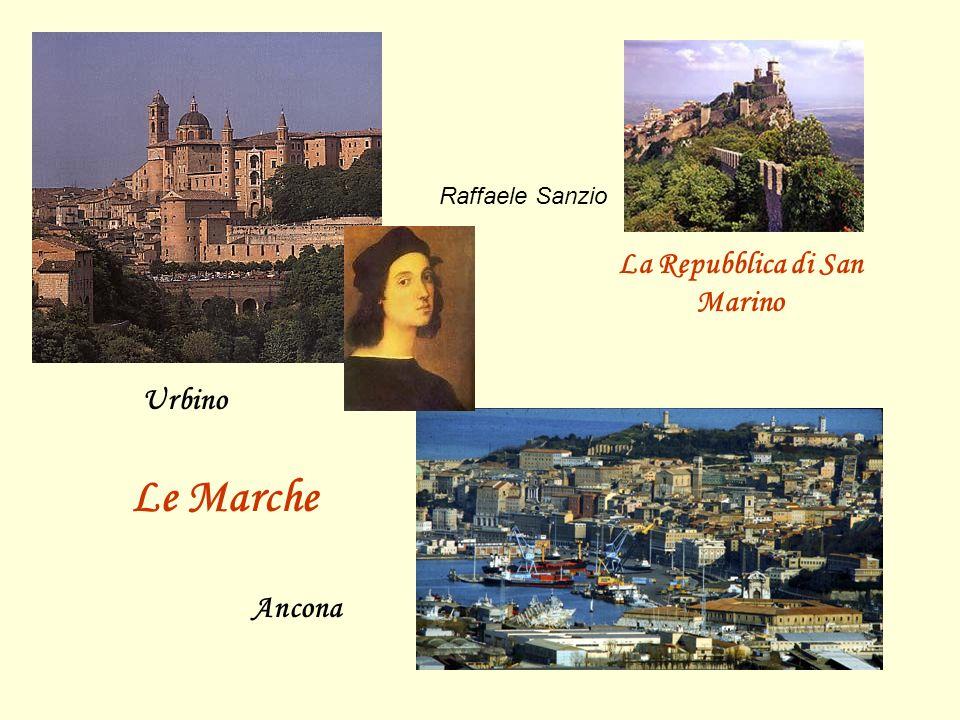 Urbino Ancona Le Marche La Repubblica di San Marino Raffaele Sanzio