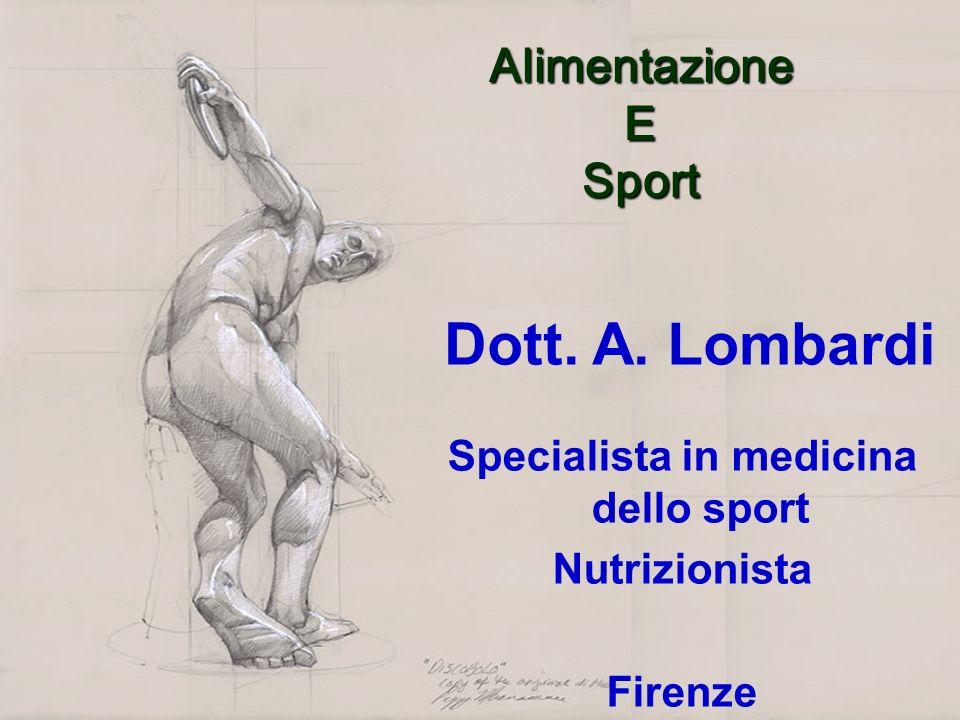 AlimentazioneESport Dott. A. Lombardi Specialista in medicina dello sport Nutrizionista Firenze