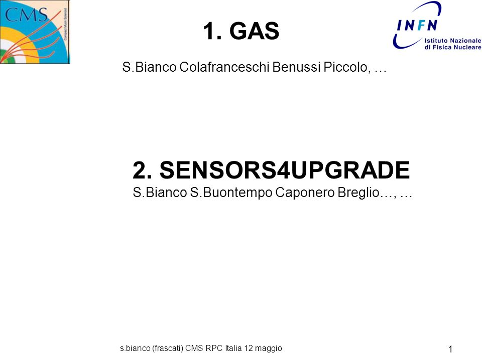 s.bianco (frascati) CMS RPC Italia 12 maggio 1 Stefano Bianco per CMS Frascati 1.