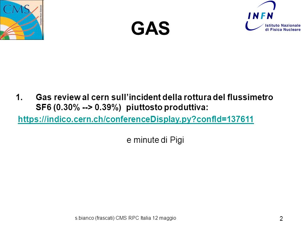 s.bianco (frascati) CMS RPC Italia 12 maggio 3 15/4 possible problem concerning the RPC gas mixture composition reported the SF6 mass flow controller (MFC).