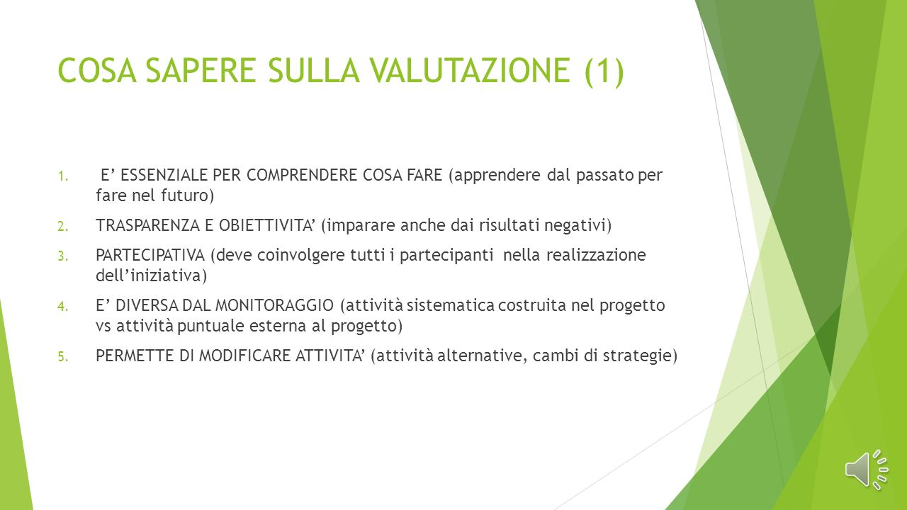 COSA SAPERE SULLA VALUTAZIONE (1) 1.