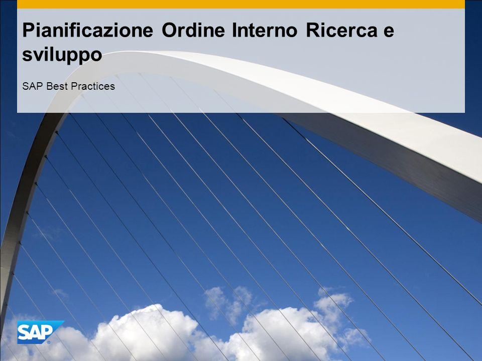 Pianificazione Ordine Interno Ricerca e sviluppo SAP Best Practices