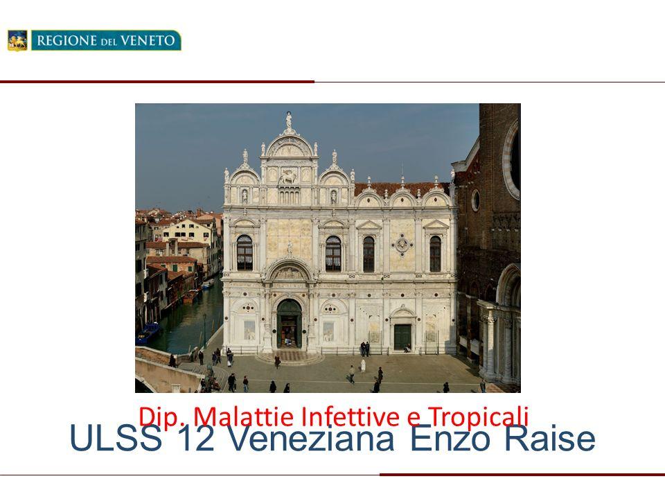ULSS 12 Veneziana Enzo Raise Dip. Malattie Infettive e Tropicali
