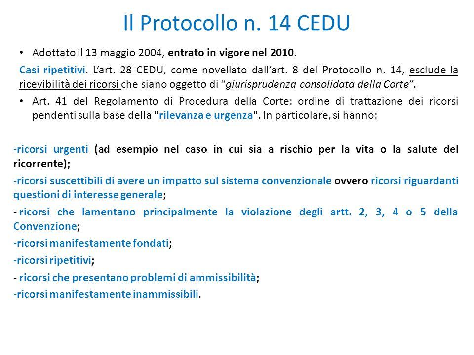 Il Protocollo n. 14 CEDU Adottato il 13 maggio 2004, entrato in vigore nel 2010. Casi ripetitivi. L'art. 28 CEDU, come novellato dall'art. 8 del Proto