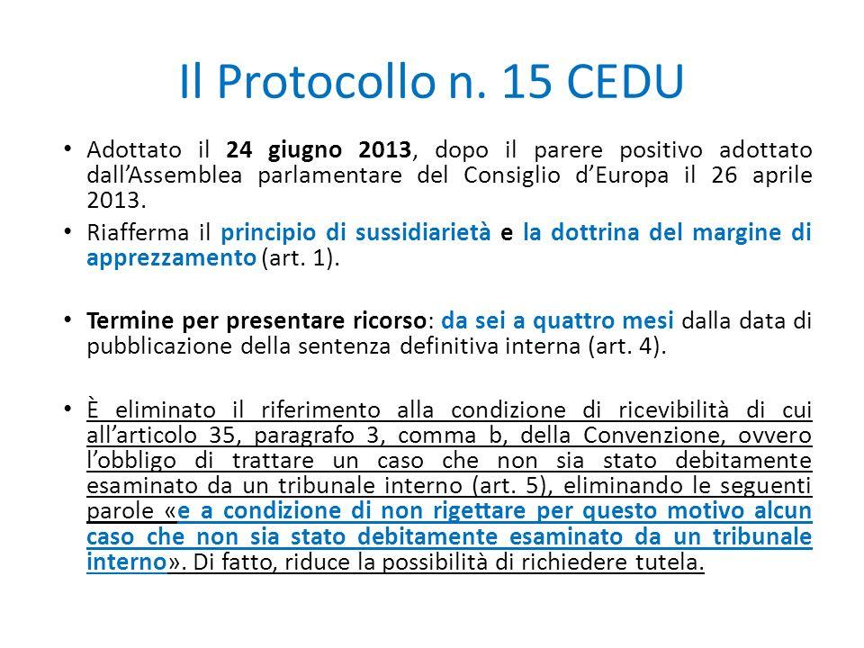 Il Protocollo n. 15 CEDU Adottato il 24 giugno 2013, dopo il parere positivo adottato dall'Assemblea parlamentare del Consiglio d'Europa il 26 aprile