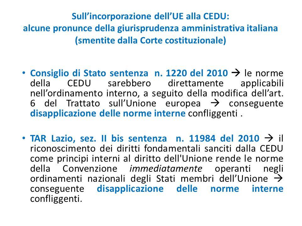 Sull'incorporazione dell'UE alla CEDU: alcune pronunce della giurisprudenza amministrativa italiana (smentite dalla Corte costituzionale) Consiglio di Stato sentenza n.