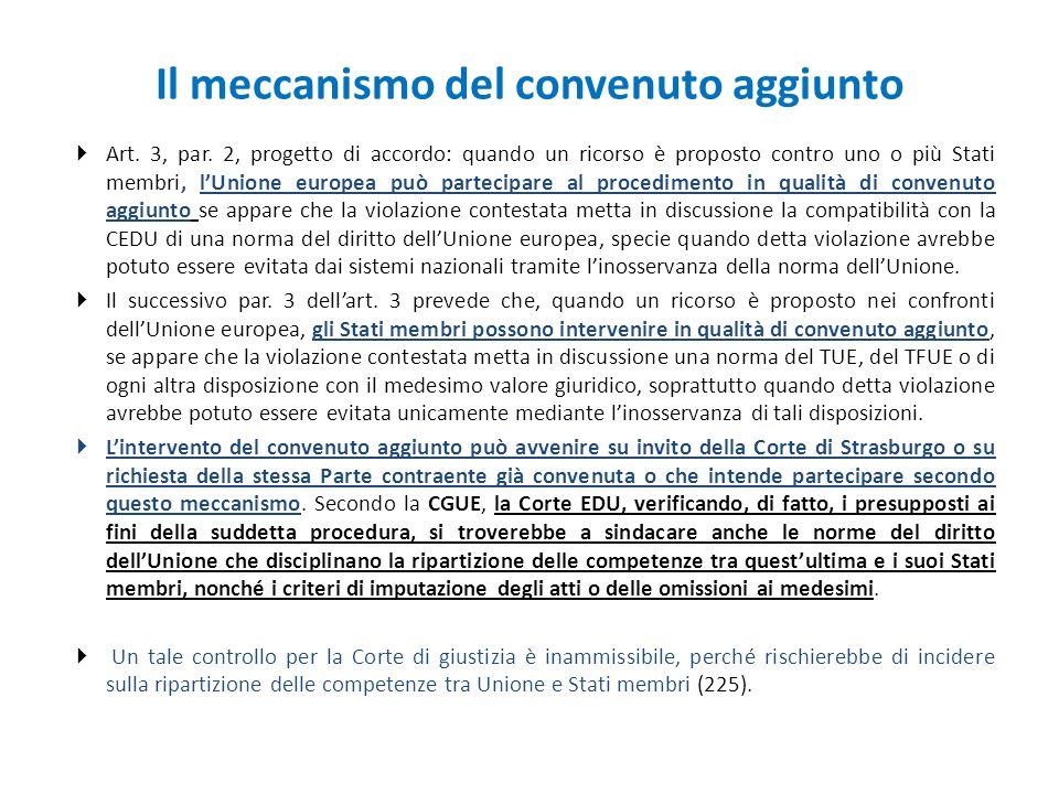 Il meccanismo del convenuto aggiunto  Art. 3, par. 2, progetto di accordo: quando un ricorso è proposto contro uno o più Stati membri, l'Unione europ