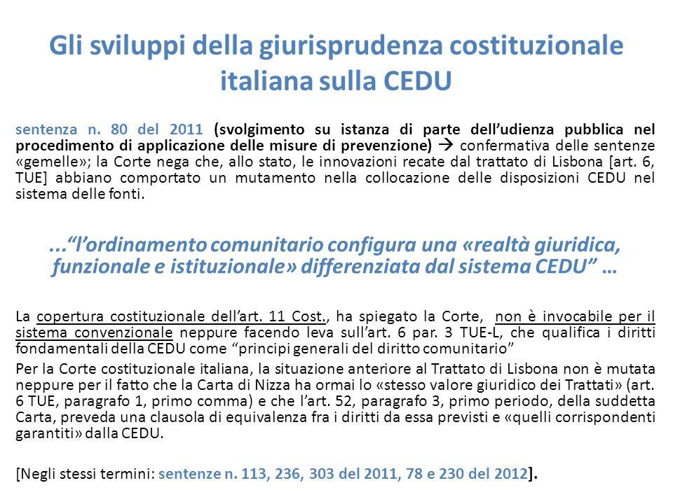 Gli sviluppi della giurisprudenza costituzionale italiana sulla CEDU sentenza n. 80 del 2011 (svolgimento su istanza di parte dell'udienza pubblica ne