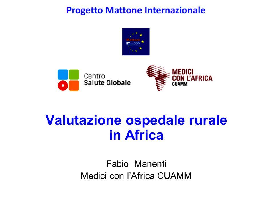 Valutazione ospedale rurale in Africa Fabio Manenti Medici con l'Africa CUAMM